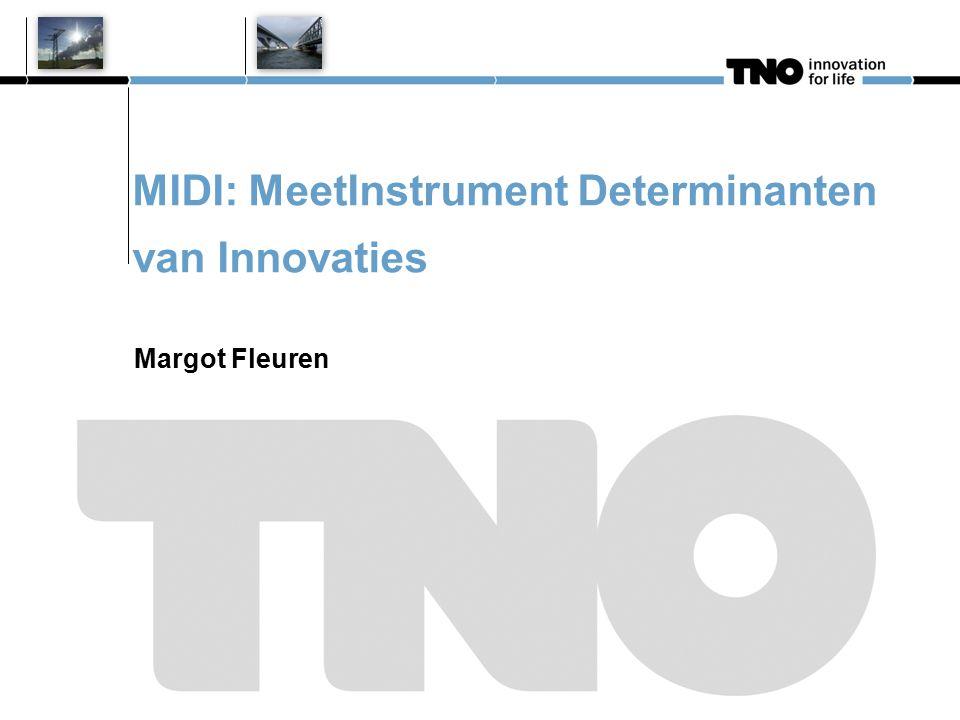 Uitgangspunten Innovaties = richtlijnen, preventie programma's, etc.