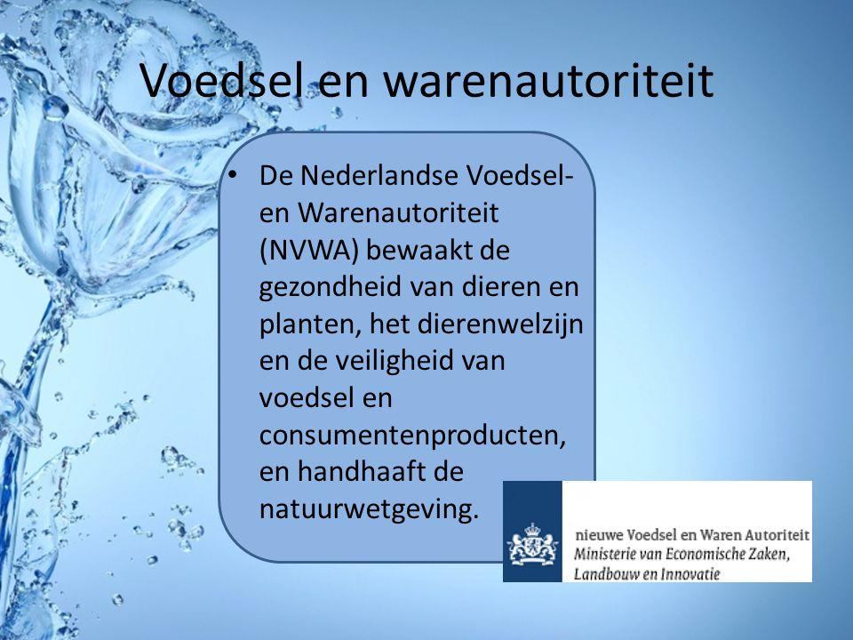 Voedsel en warenautoriteit De Nederlandse Voedsel- en Warenautoriteit (NVWA) bewaakt de gezondheid van dieren en planten, het dierenwelzijn en de veil
