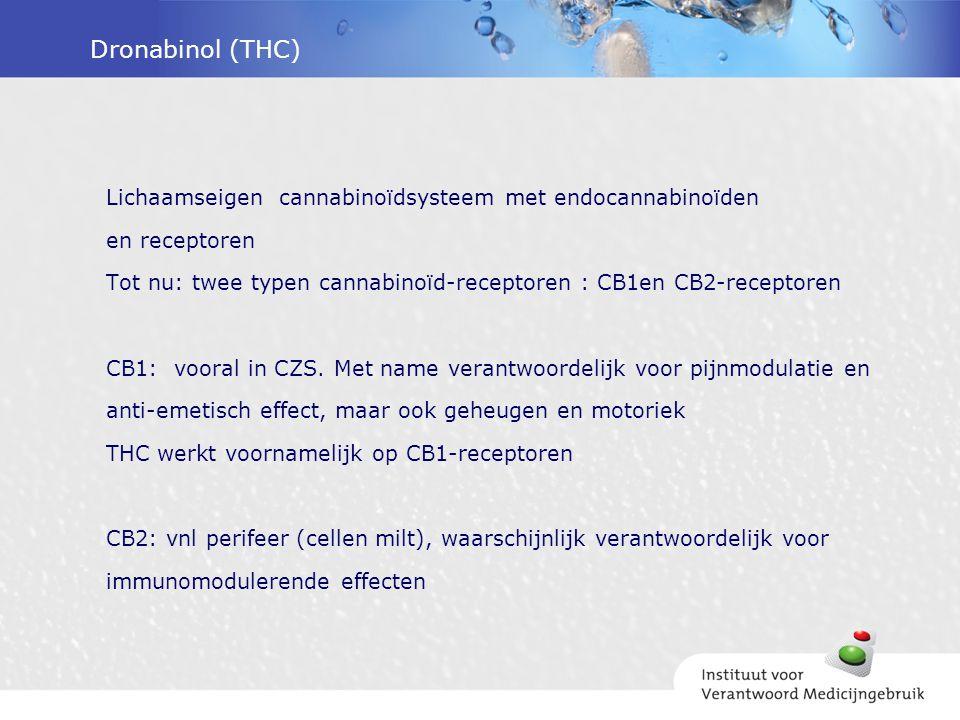 Dronabinol (THC) Lichaamseigen cannabinoïdsysteem met endocannabinoïden en receptoren Tot nu: twee typen cannabinoïd-receptoren : CB1en CB2-receptoren