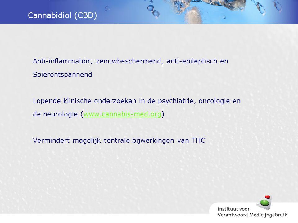 Cannabidiol (CBD) Anti-inflammatoir, zenuwbeschermend, anti-epileptisch en Spierontspannend Lopende klinische onderzoeken in de psychiatrie, oncologie