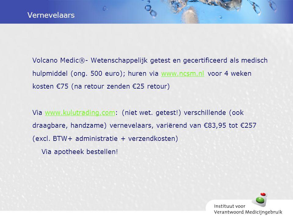 Vernevelaars Volcano Medic®- Wetenschappelijk getest en gecertificeerd als medisch hulpmiddel (ong. 500 euro); huren via www.ncsm.nl voor 4 wekenwww.n