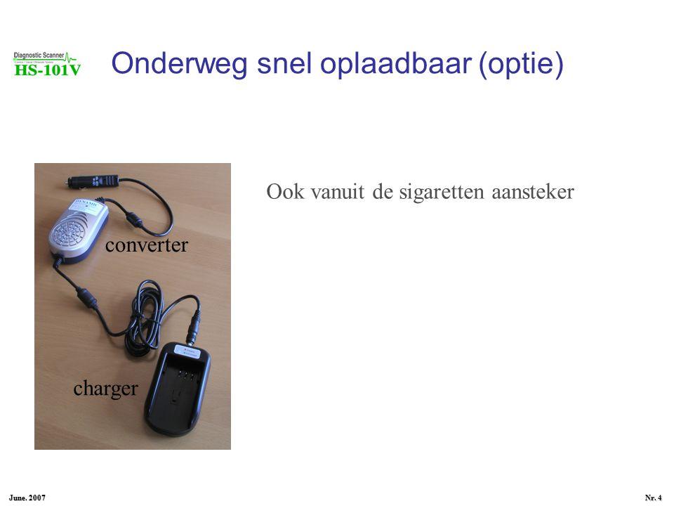 June. 2007 Nr. 3 Batterij - 2 uur werken - inschuif batterij - simpel op te laden