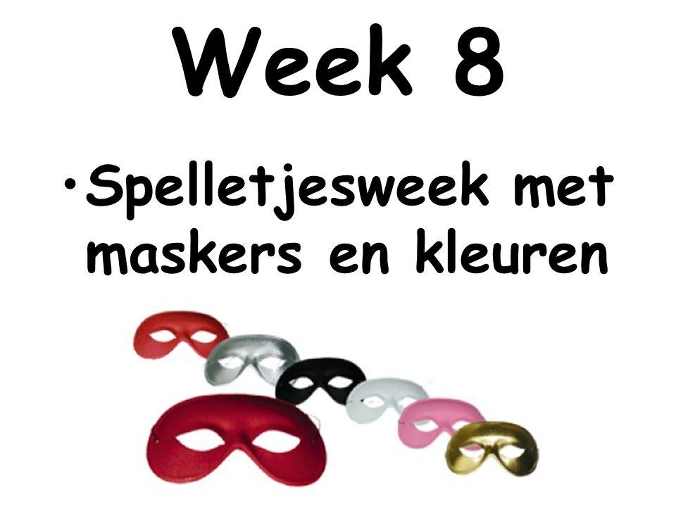 Week 8 Spelletjesweek met maskers en kleuren
