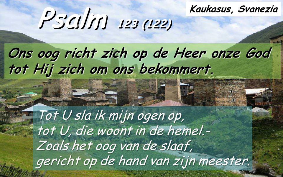 Met psalm 123 (122), aan het begin van de bedevaartsliederen (Ps.120-134), optrekkend naar Jeruzalem, herinnert de Psalmist dat hij een situatie beleeft gelijkend op die van Ezechiël (en Jezus) en hij smeekt God dat Hij zich over hem ontfermt.