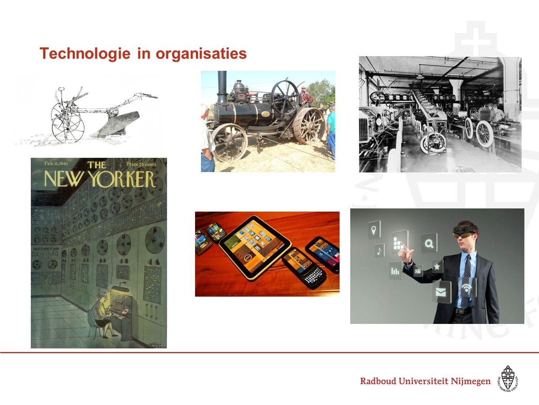 Gericht op: Efficiëntie Kwaliteit Productiviteit Technologie: Inscriptie en enactment Voorbeeld: ERP-systemen (Orlikowski, 2000)