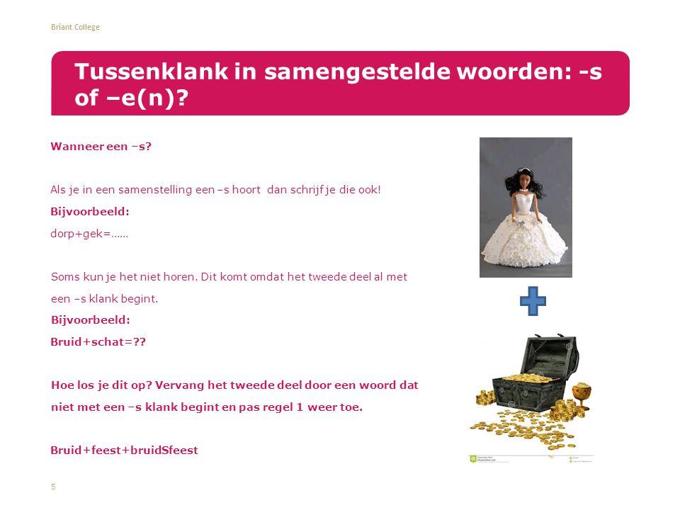 Briant College Bejaarde+huis Maan+schijn Bakker+zaak Seconde+wijzer Liefde+scene 6 Even oefenen!