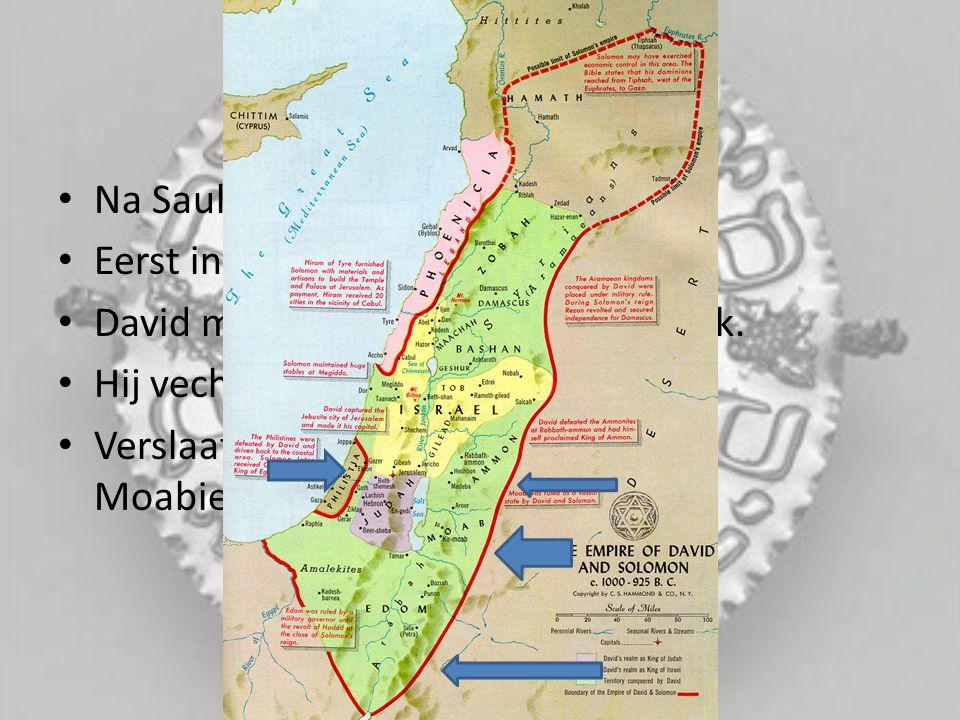 Na Sauls dood volgt david hem op.Eerst in Hebron, later in Jeruzalem.