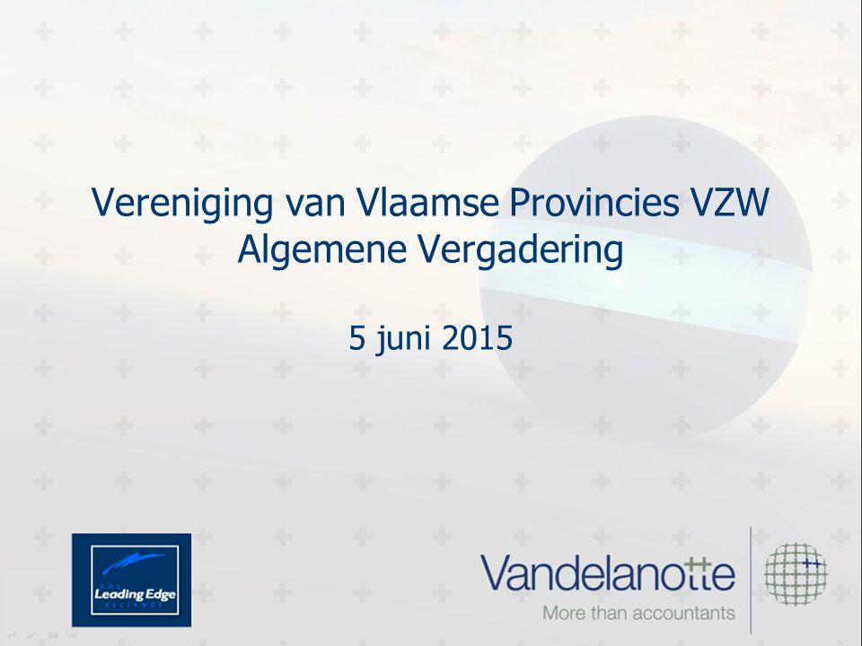 Vereniging van Vlaamse Provincies VZW Algemene Vergadering 5 juni 2015