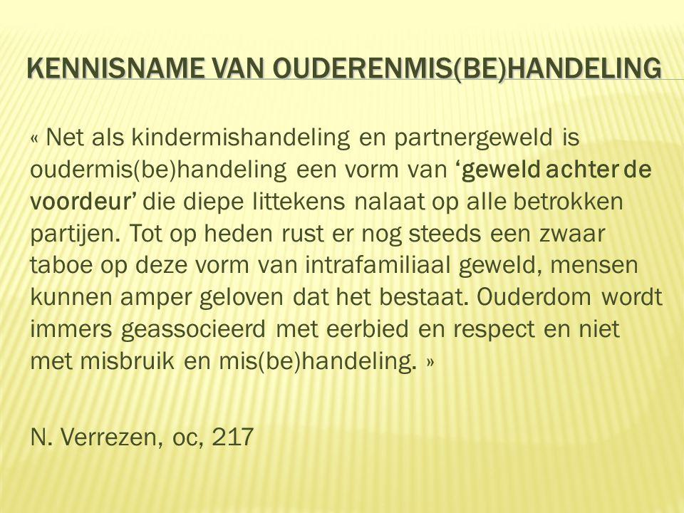  Wijkinspecteur lokale politie  Nav vaststelling andere misdrijven  Meldingen van slachtoffers zelf of van hun naasten  Meldingen van derden : art.
