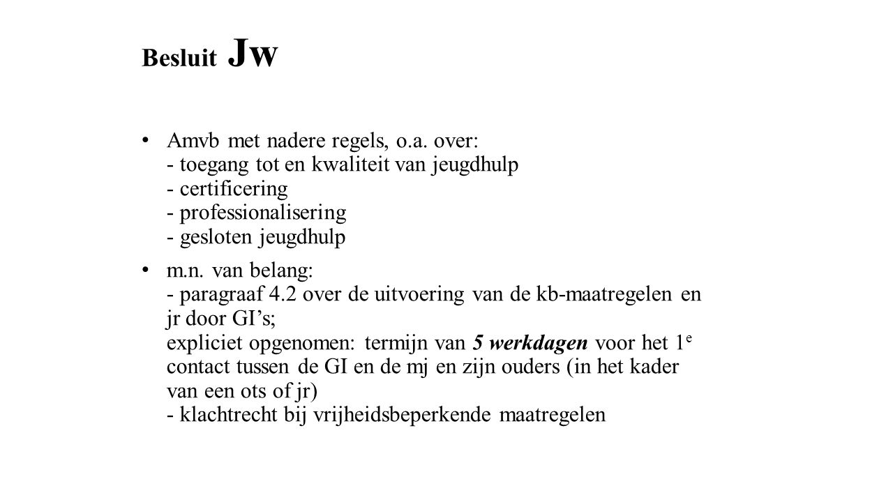 Besluit Jw Amvb met nadere regels, o.a.