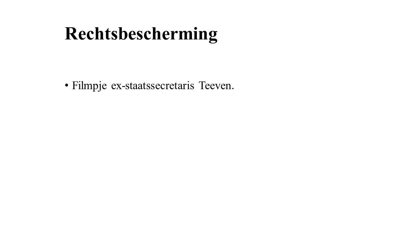 Rechtsbescherming Filmpje ex-staatssecretaris Teeven.