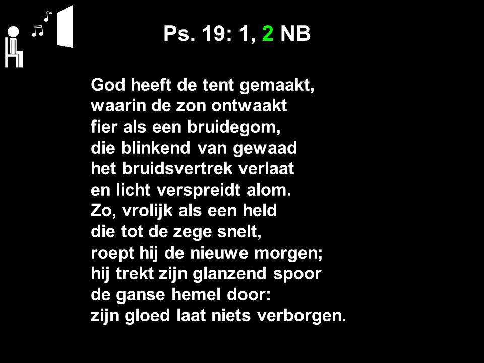 Gez 176a: 2-13 GKB 8 Mannen Gij zult niet doodslaan en niet haten de mens, die God geschapen heeft.