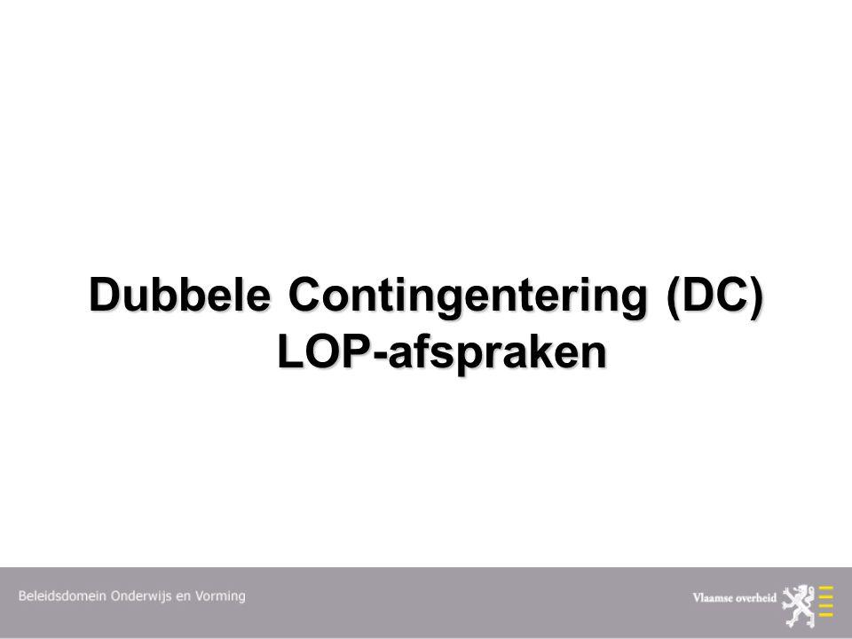 Dubbele Contingentering (DC) LOP-afspraken
