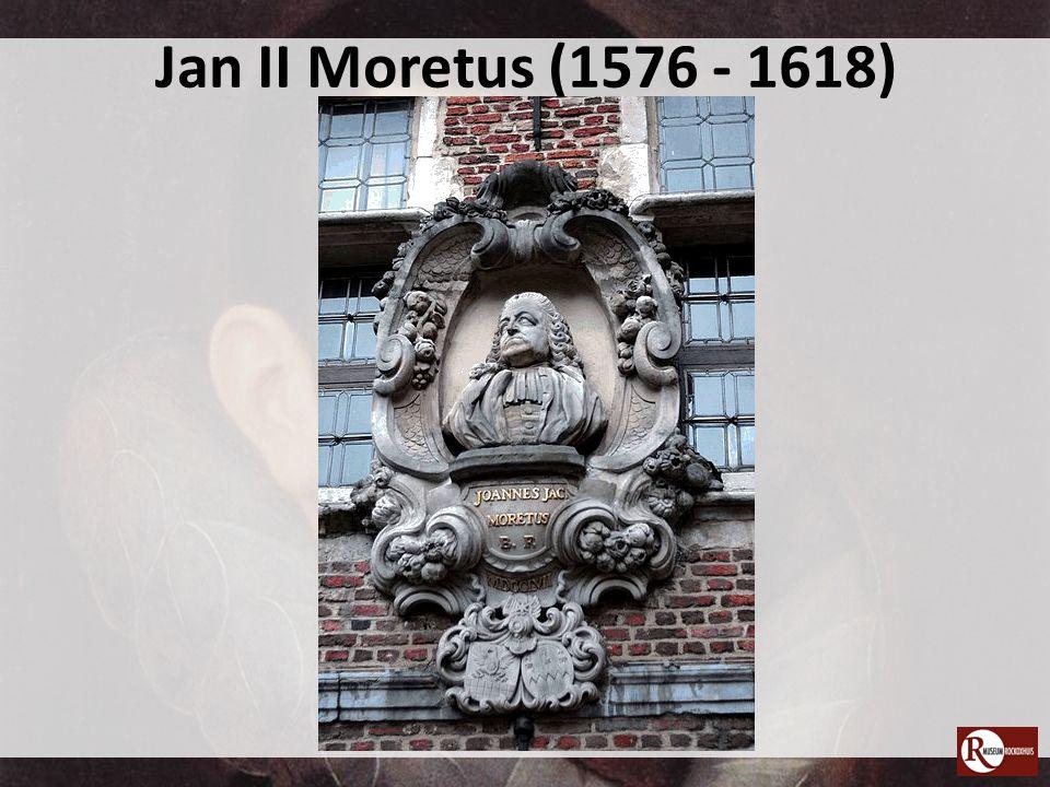 Jan II Moretus (1576 - 1618)