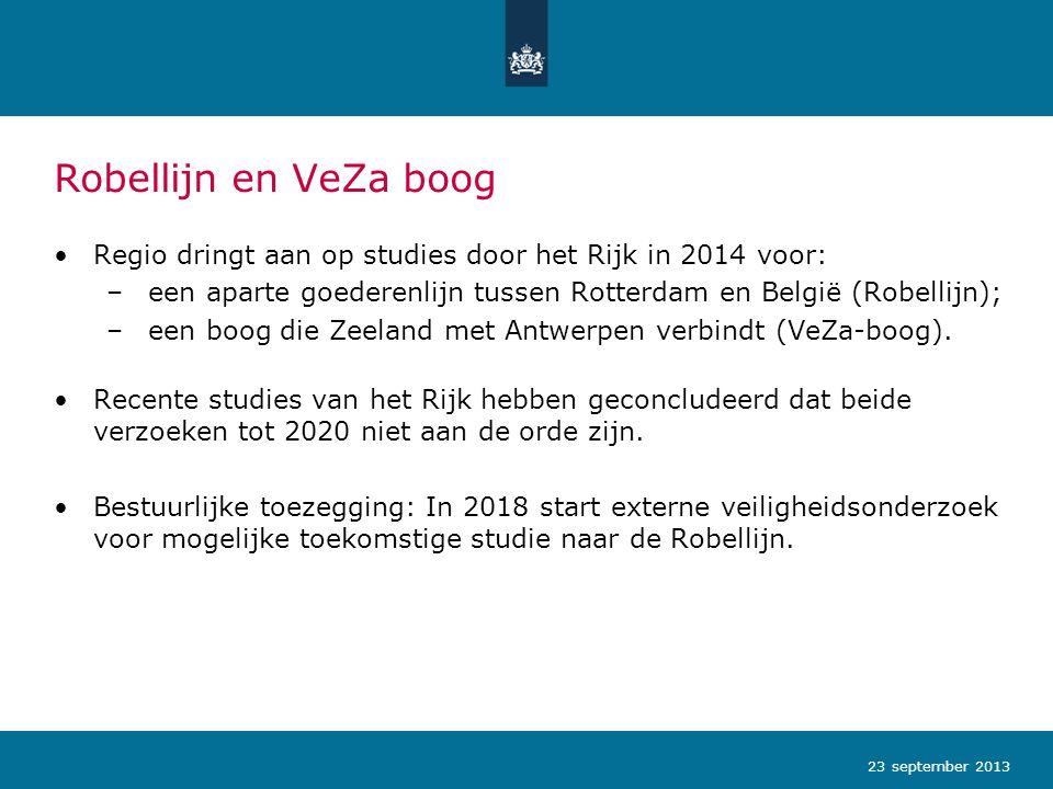 Robellijn en VeZa boog Regio dringt aan op studies door het Rijk in 2014 voor: – een aparte goederenlijn tussen Rotterdam en België (Robellijn); – een