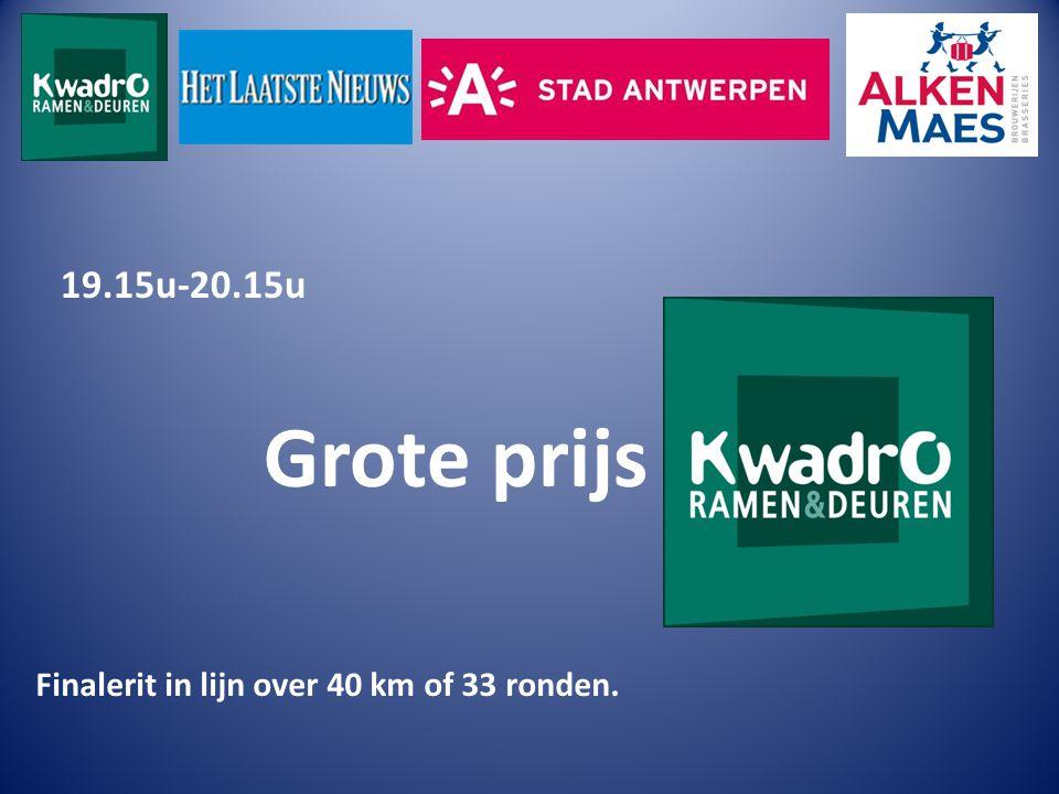 19.15u-20.15u Grote prijs Finalerit in lijn over 40 km of 33 ronden.