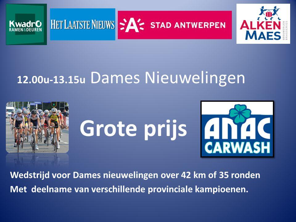 12.00u-13.15u Dames Nieuwelingen Grote prijs Wedstrijd voor Dames nieuwelingen over 42 km of 35 ronden Met deelname van verschillende provinciale kampioenen.