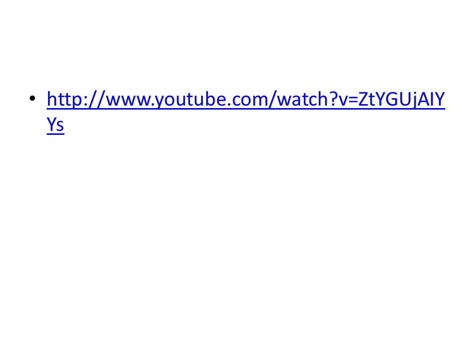 http://www.youtube.com/watch?v=ZtYGUjAIY Ys http://www.youtube.com/watch?v=ZtYGUjAIY Ys