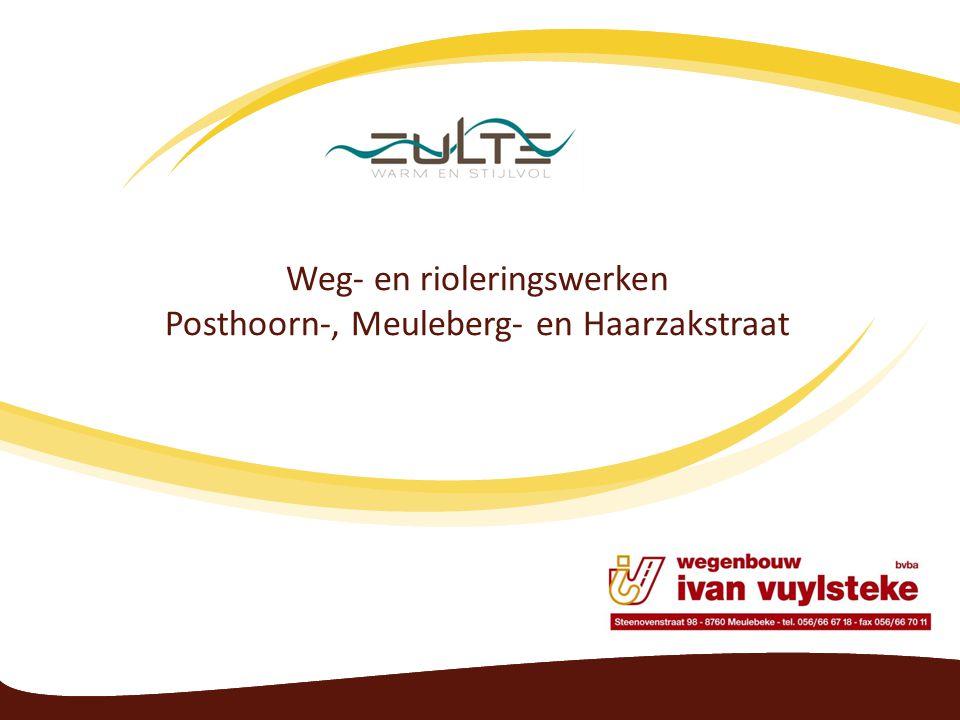 Weg- en rioleringswerken Posthoorn-, Meuleberg- en Haarzakstraat