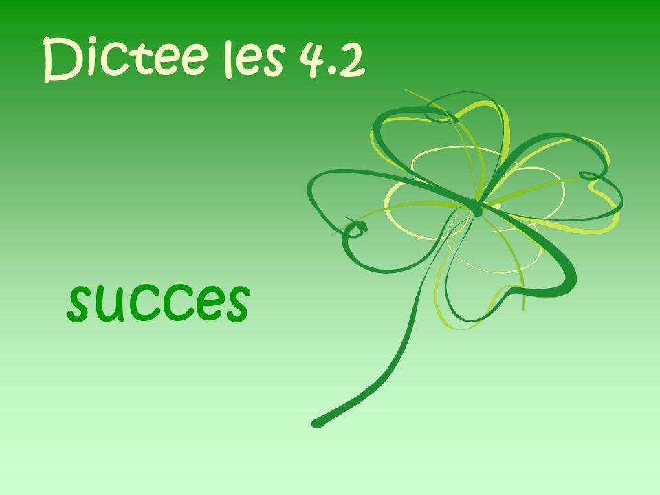 Dictee les 4.2 succes