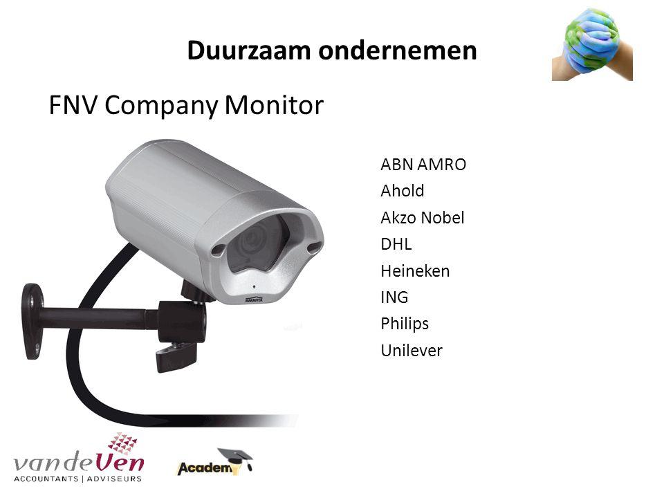 Duurzaam ondernemen FNV Company Monitor ABN AMRO Ahold Akzo Nobel DHL Heineken ING Philips Unilever