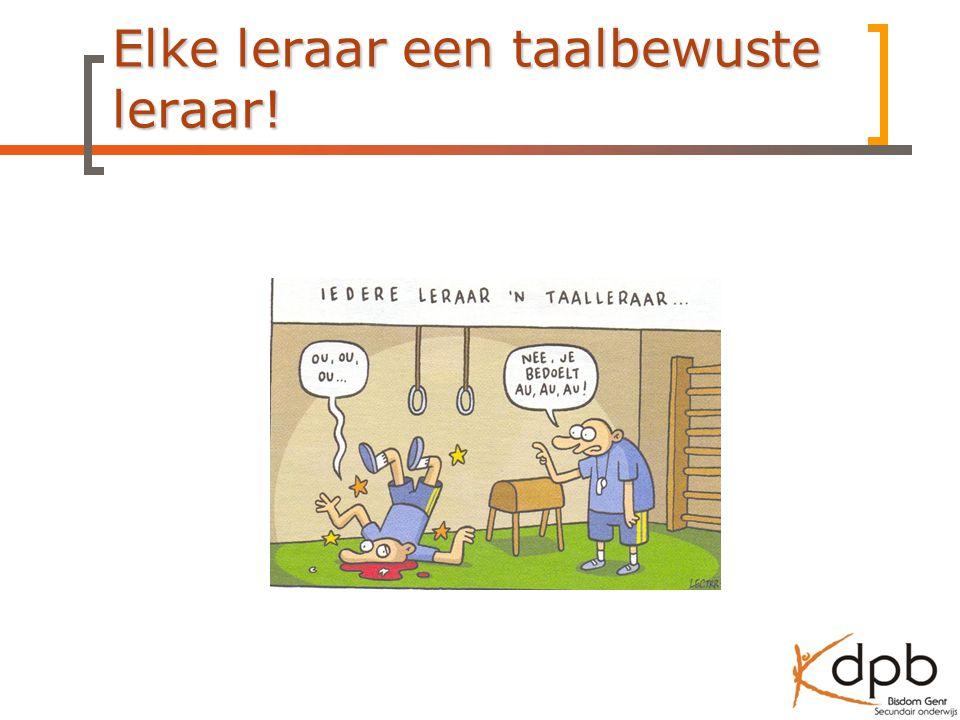 Elke leraar een taalbewuste leraar!