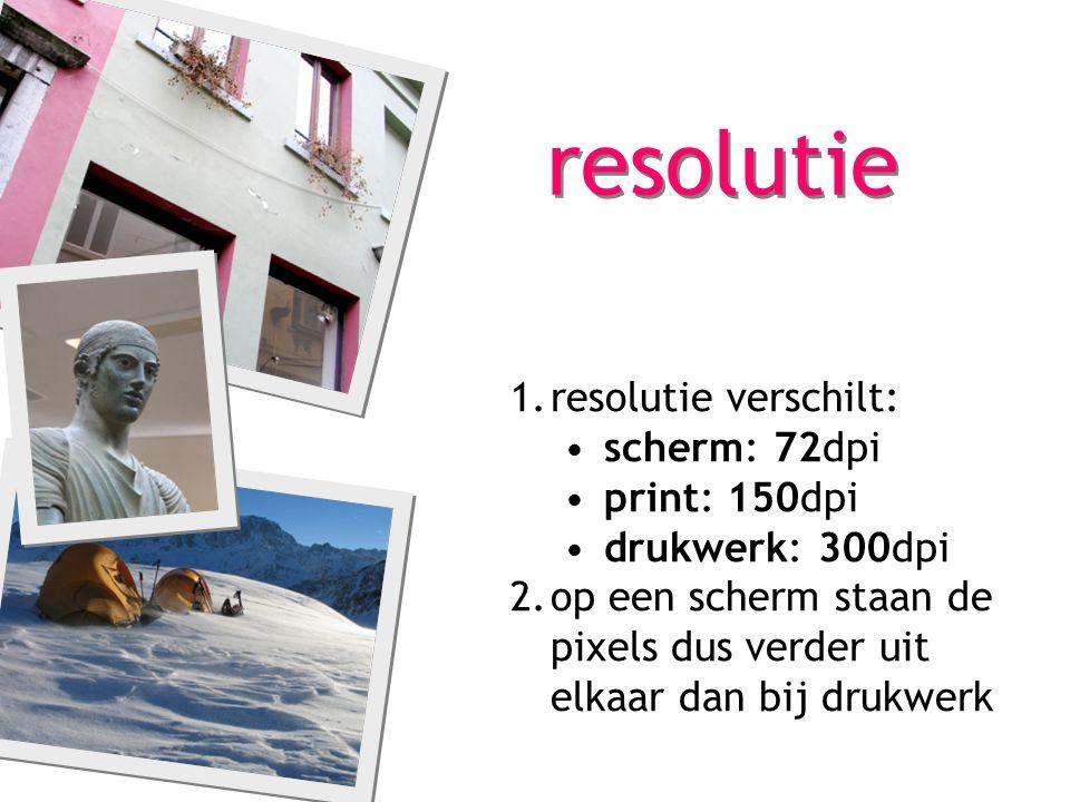 1.resolutie verschilt: scherm: 72dpi print: 150dpi drukwerk: 300dpi 2.op een scherm staan de pixels dus verder uit elkaar dan bij drukwerk resolutie
