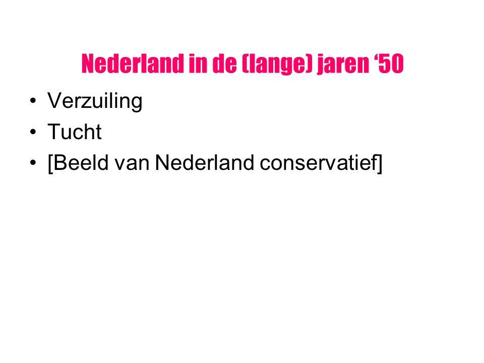 Verzuiling Tucht [Beeld van Nederland conservatief]