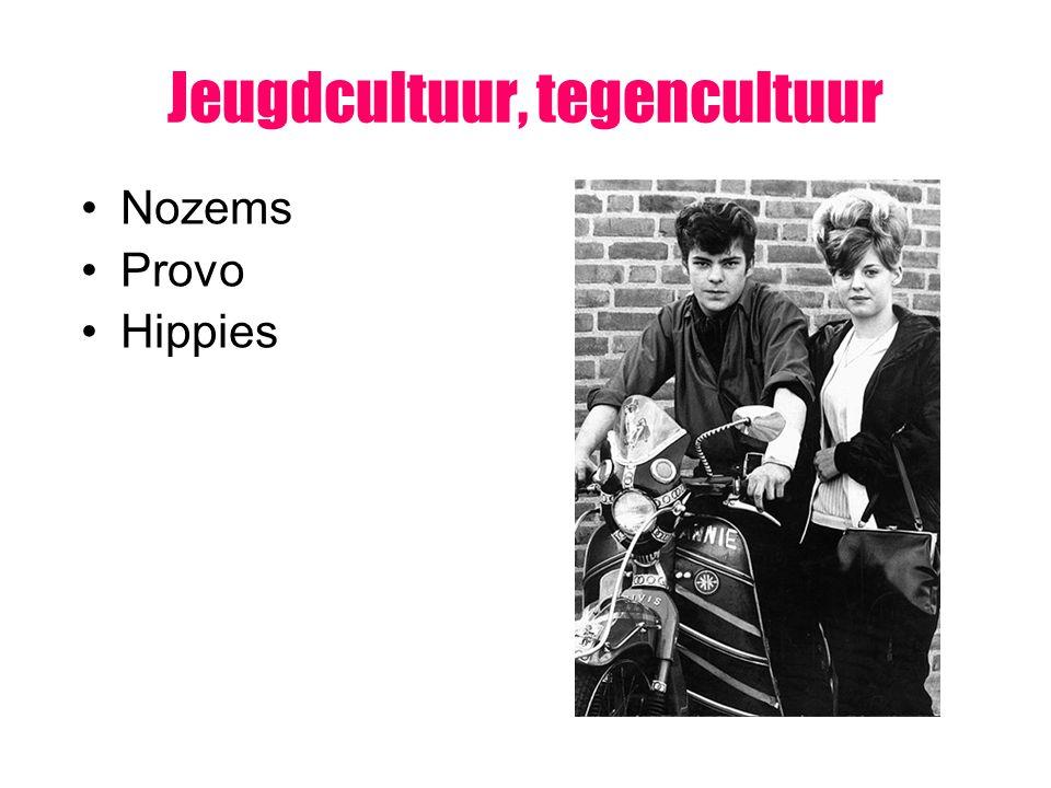 Jeugdcultuur, tegencultuur Nozems Provo Hippies