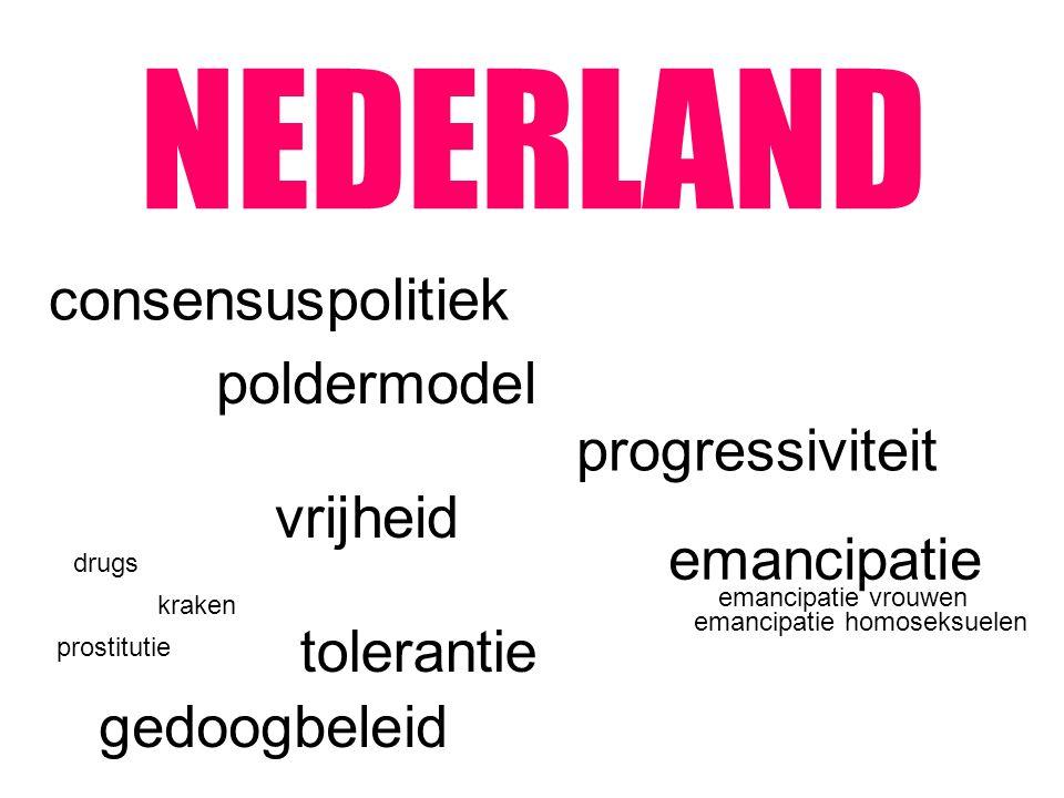 NEDERLAND gedoogbeleid consensuspolitiek poldermodel vrijheid emancipatie tolerantie progressiviteit emancipatie vrouwen emancipatie homoseksuelen dru