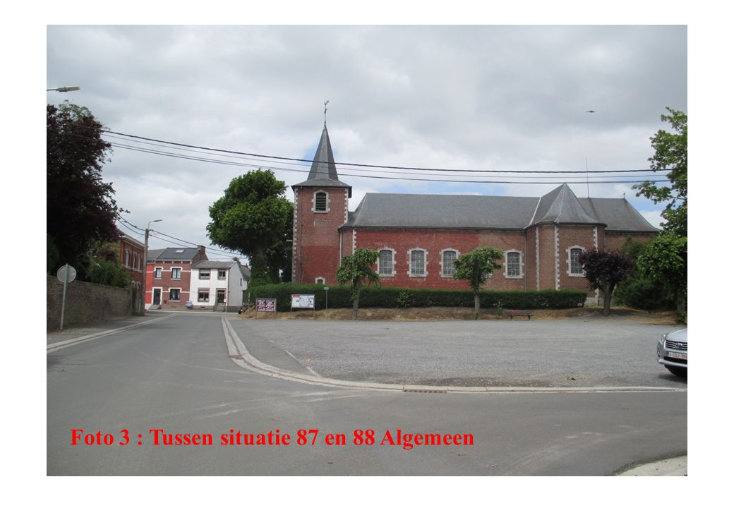 Foto 3 : Tussen situatie 87 en 88 Algemeen