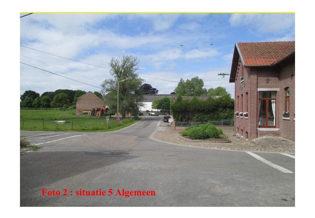 Foto 2 : situatie 5 Algemeen