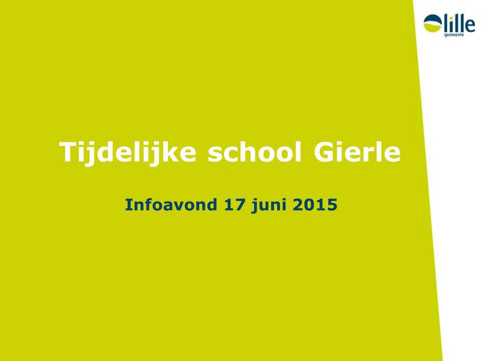 Tijdelijke school Gierle Infoavond 17 juni 2015