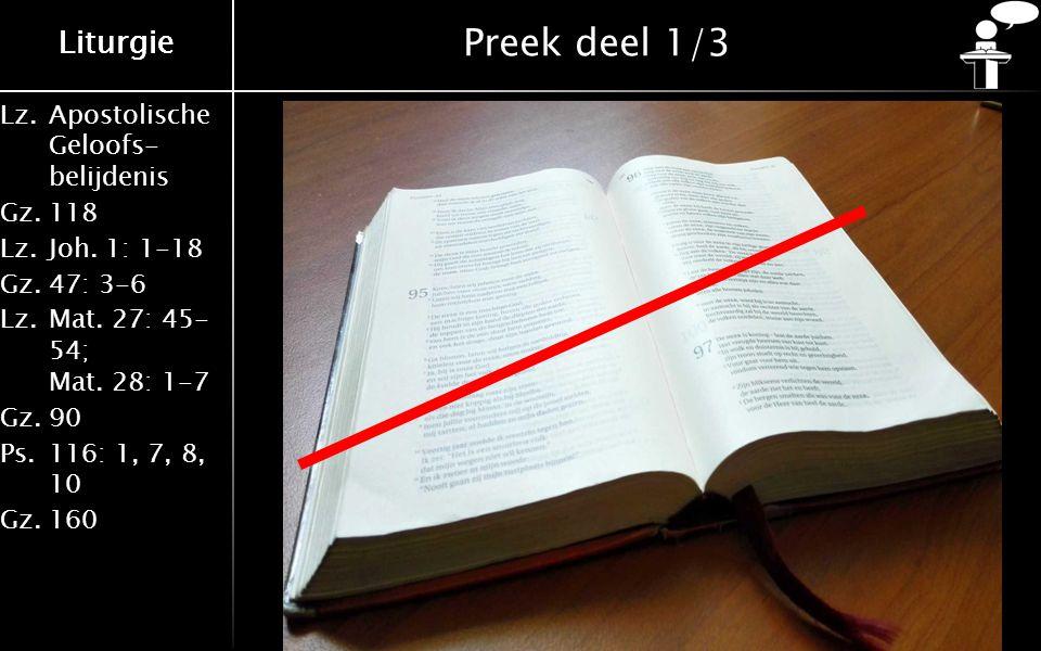 Lz.Apostolische Geloofs- belijdenis Gz.118 Lz.Joh.