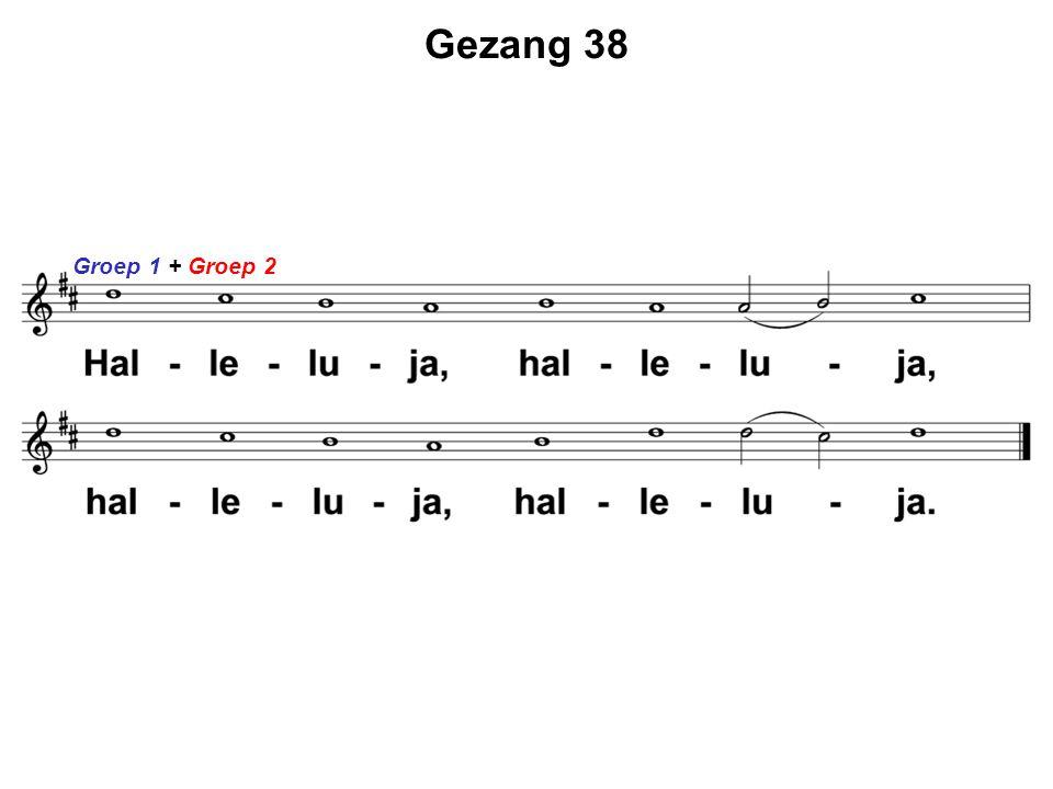 Gezang 38 Groep 1 + Groep 2