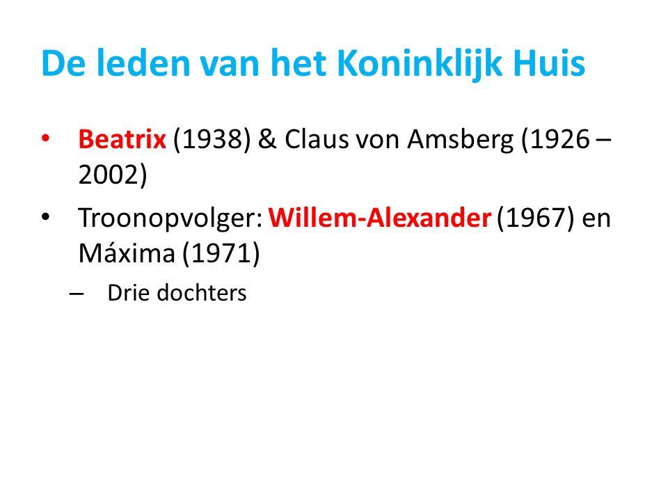De leden van het Koninklijk Huis Beatrix (1938) & Claus von Amsberg (1926 – 2002) Troonopvolger: Willem-Alexander (1967) en Máxima (1971) – Drie docht