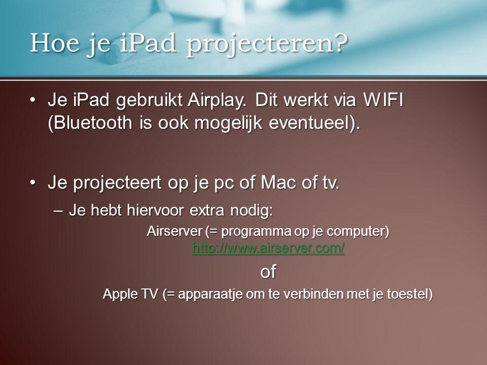 Je iPad gebruikt Airplay. Dit werkt via WIFI (Bluetooth is ook mogelijk eventueel).Je iPad gebruikt Airplay. Dit werkt via WIFI (Bluetooth is ook moge