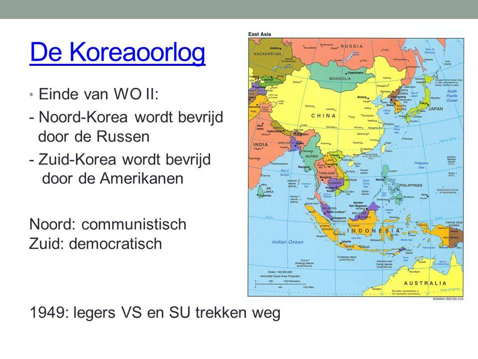 De Koreaoorlog Einde van WO II: - Noord-Korea wordt bevrijd door de Russen - Zuid-Korea wordt bevrijd door de Amerikanen Noord: communistisch Zuid: de