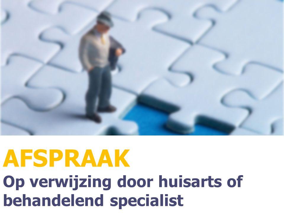Programma AFSPRAAK Op verwijzing door huisarts of behandelend specialist
