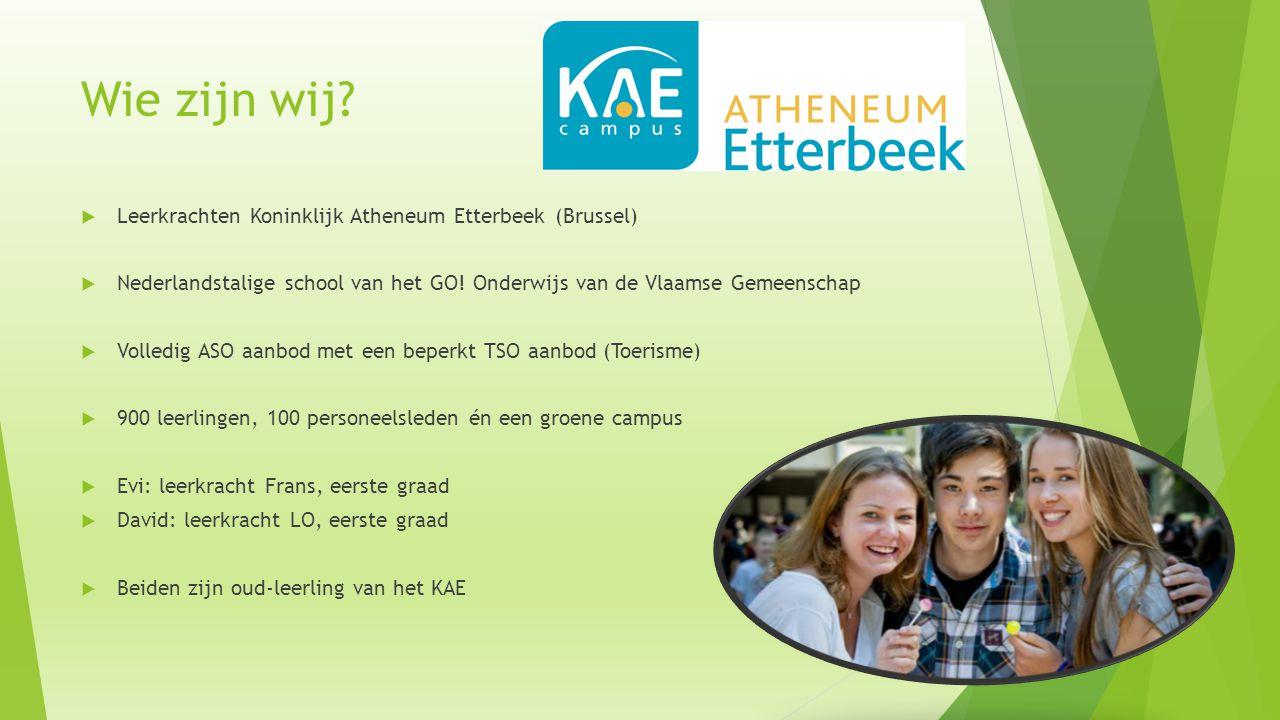 Wie zijn wij?  Leerkrachten Koninklijk Atheneum Etterbeek (Brussel)  Nederlandstalige school van het GO! Onderwijs van de Vlaamse Gemeenschap  Voll