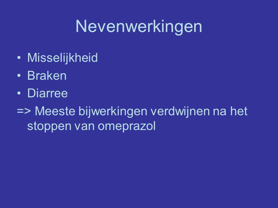 Nevenwerkingen Misselijkheid Braken Diarree => Meeste bijwerkingen verdwijnen na het stoppen van omeprazol