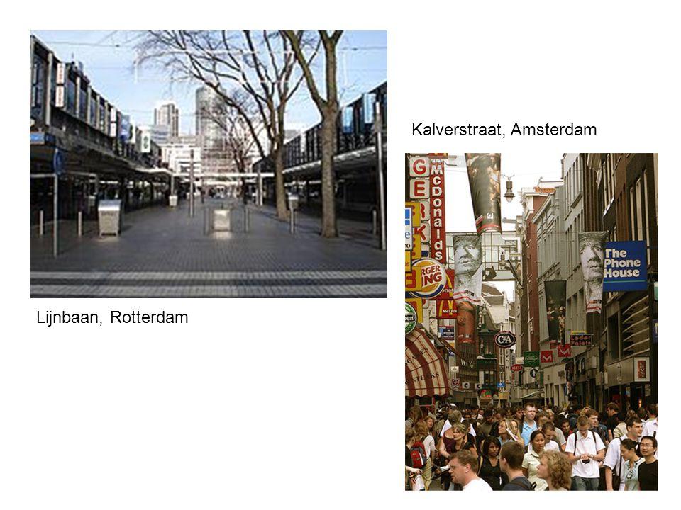 Lijnbaan, Rotterdam Kalverstraat, Amsterdam