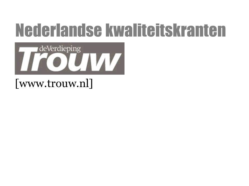 [www.trouw.nl] Nederlandse kwaliteitskranten