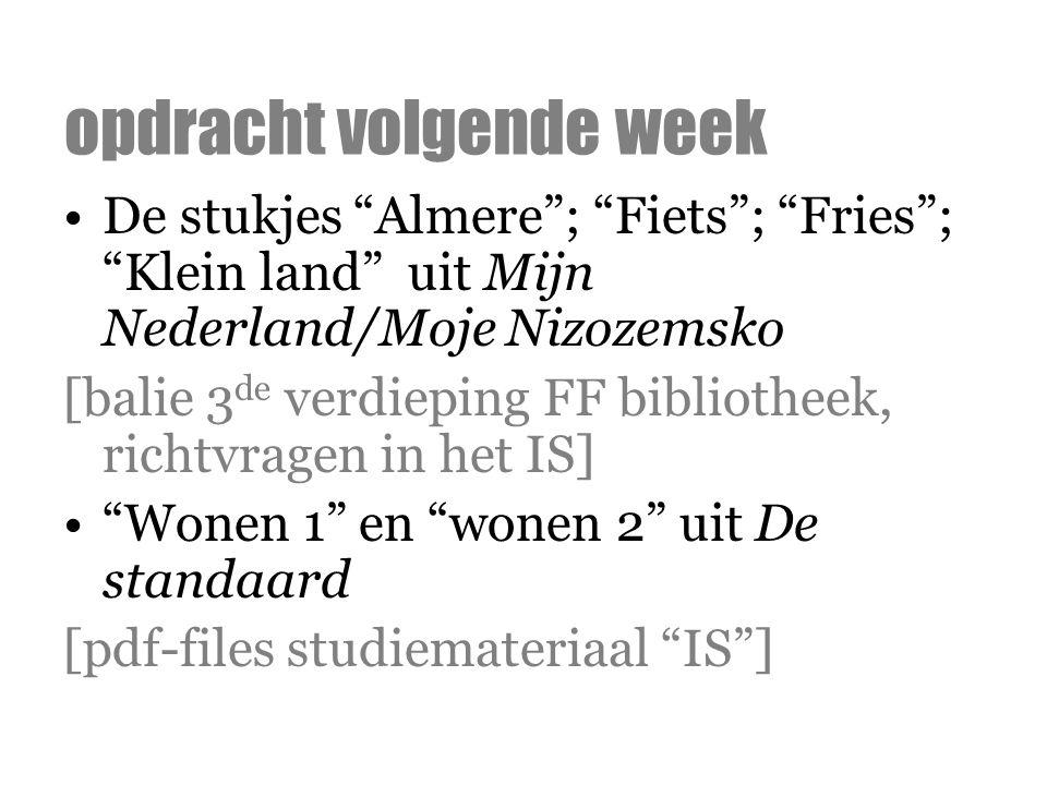 """De stukjes """"Almere""""; """"Fiets""""; """"Fries""""; """"Klein land"""" uit Mijn Nederland/Moje Nizozemsko [balie 3 de verdieping FF bibliotheek, richtvragen in het IS] """""""