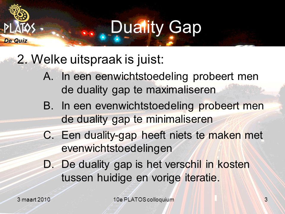 De Quiz Duality Gap 2.