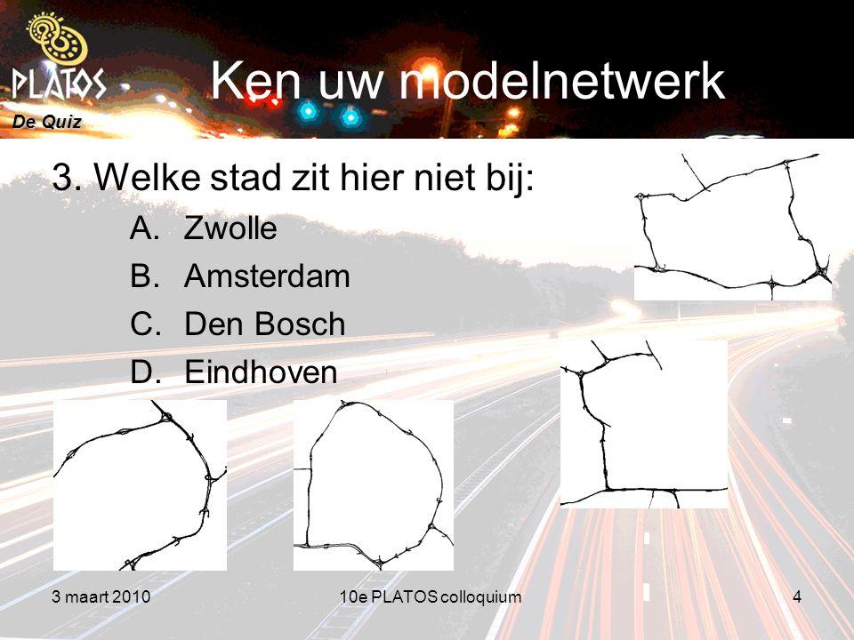 De Quiz Ken uw modelnetwerk 3.