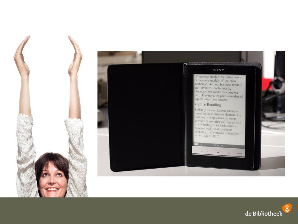 e-readers in Nederland Reader Scherm AccuGewichtPrijs Be-book mini Cybook Opus Sony PRS-300 Be-book Be-book NEO Kindle 2 Sony PRS-600 Irex DS 800 Kindle DX Irex DR1000S 5 inch 6 inch 8 inch 9,7 inch 10 inch 8000 p 7200 p 8000 p 7000 p 4 dagen 7500 p 6000 p 2 weken 10 uur 160 gram 150 gram 220 gram 298 gram 290 gram 286 gram 360 gram 536 gram 570 gram € 199,- € 249,- € 199,- € 249,- € 299,- € 249,- € 299,- € 499,- € 338,- € 699,- Bron: e-readers.nl