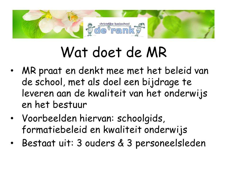 Wat doet de MR MR praat en denkt mee met het beleid van de school, met als doel een bijdrage te leveren aan de kwaliteit van het onderwijs en het best