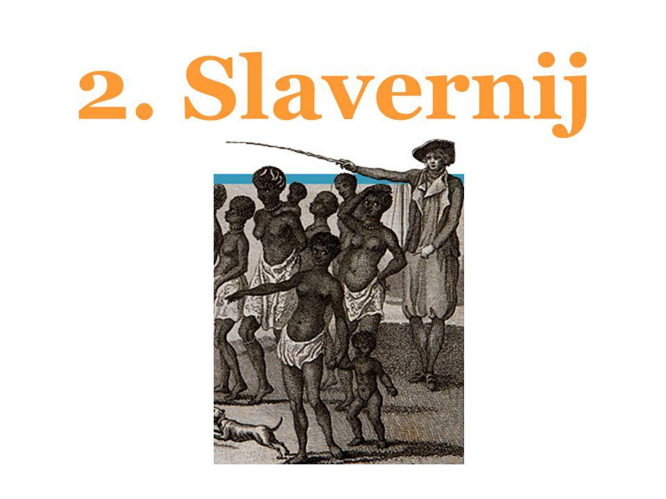 2. Slavernij