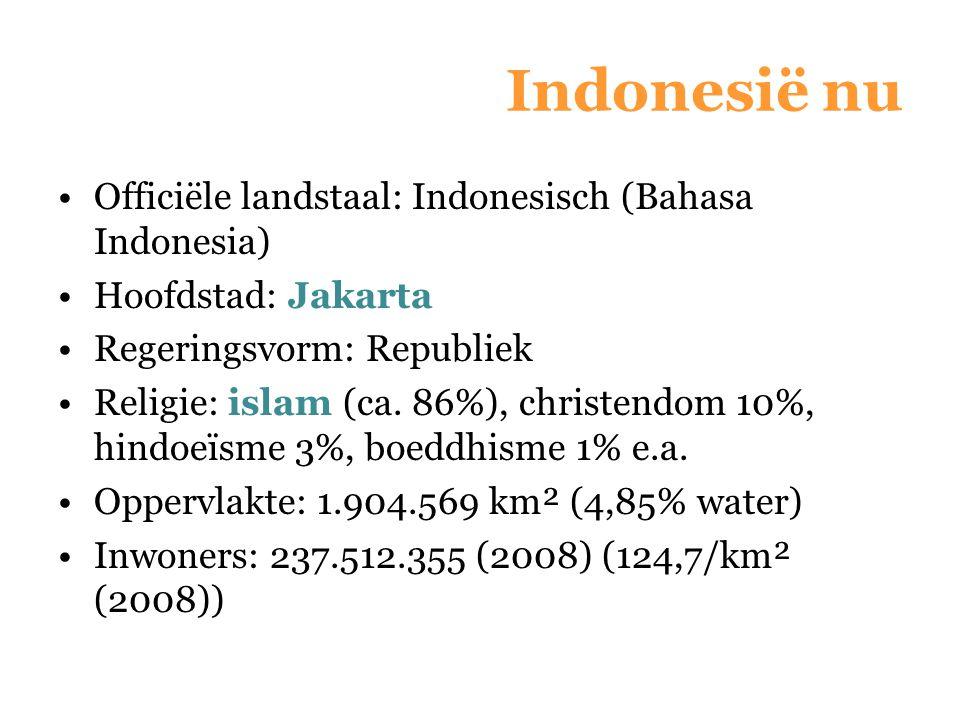 Officiële landstaal: Indonesisch (Bahasa Indonesia) Hoofdstad: Jakarta Regeringsvorm: Republiek Religie: islam (ca. 86%), christendom 10%, hindoeïsme